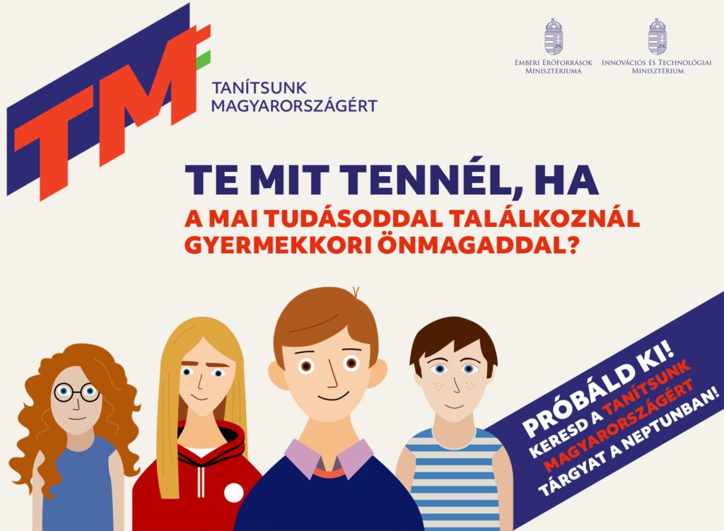 Próbáld ki: vedd fel a Tanítsunk Magyarországért kurzust a Neptunban, és csatlakozz mentorprogramunkhoz!